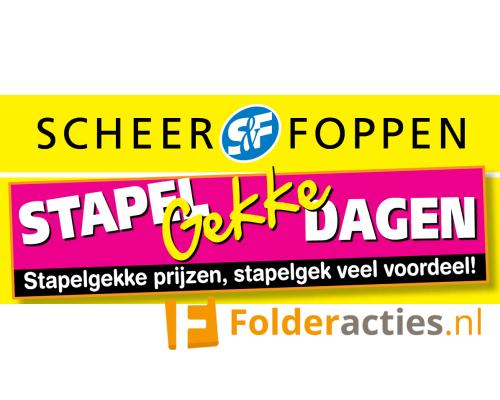 Scheer en Foppen Stapelgekke dagen folderacties.nl